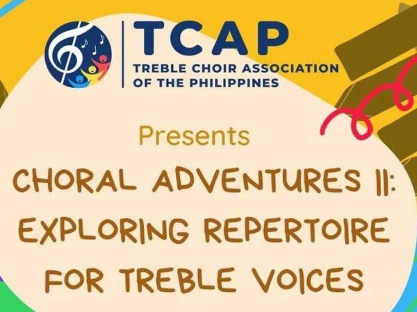 Choral Adventures II: Exploring Repertoire for Treble Voices